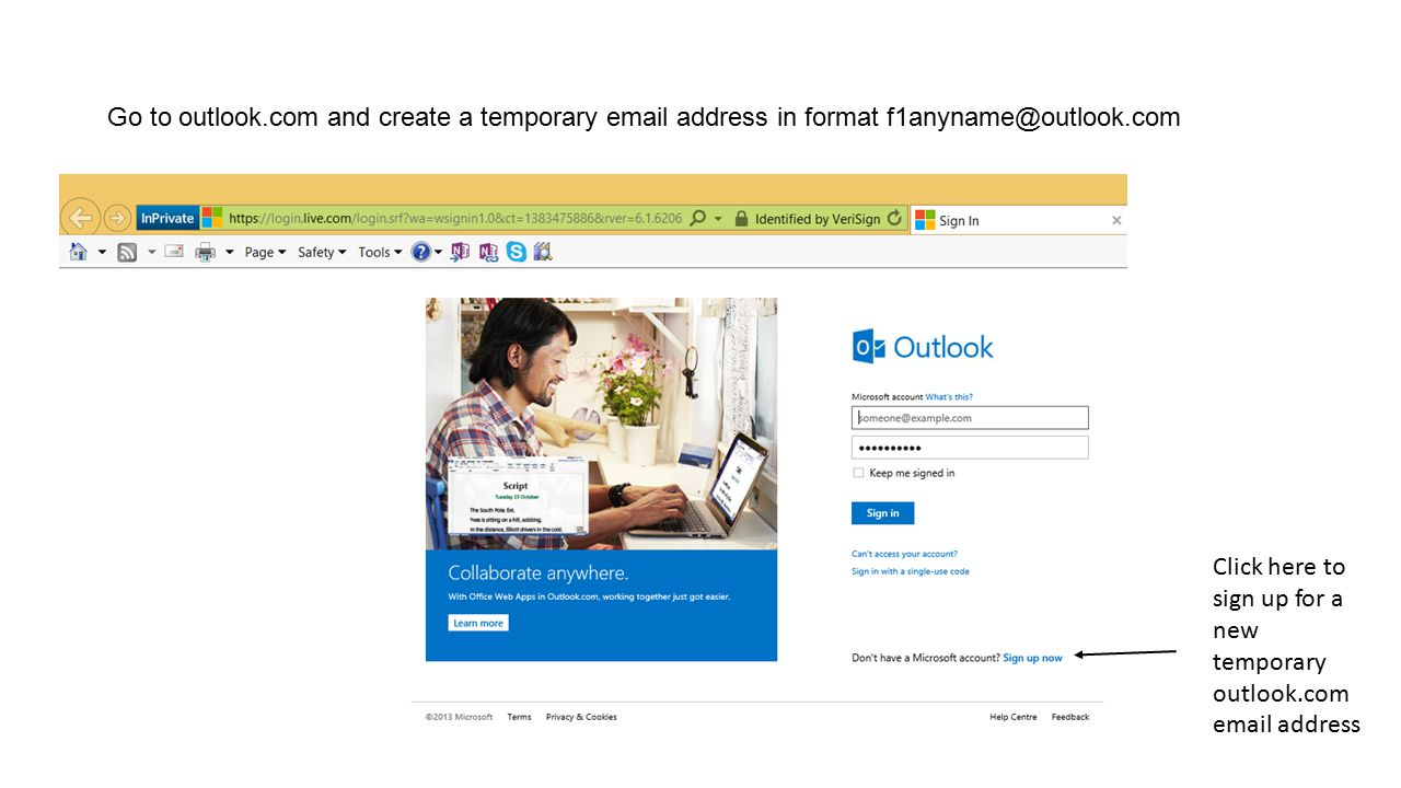 Go to outlook.com and create a temporary email address in format f1anyname@outlook.com Click here to sign up for a new temporary outlook.com email address