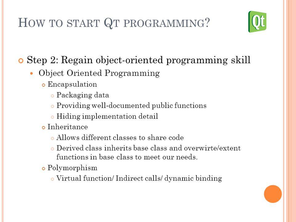 H OW TO START Q T PROGRAMMING .