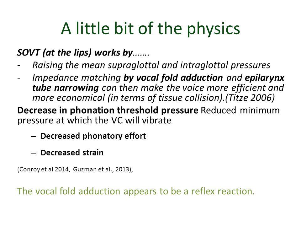 Some Recent Studies http://fraukruse.wordpress.com/2013/03/07/lax-vox-voice-therapy/