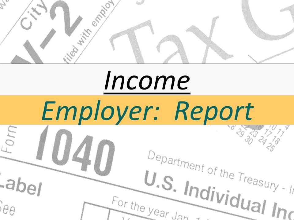 Employer: Report Income