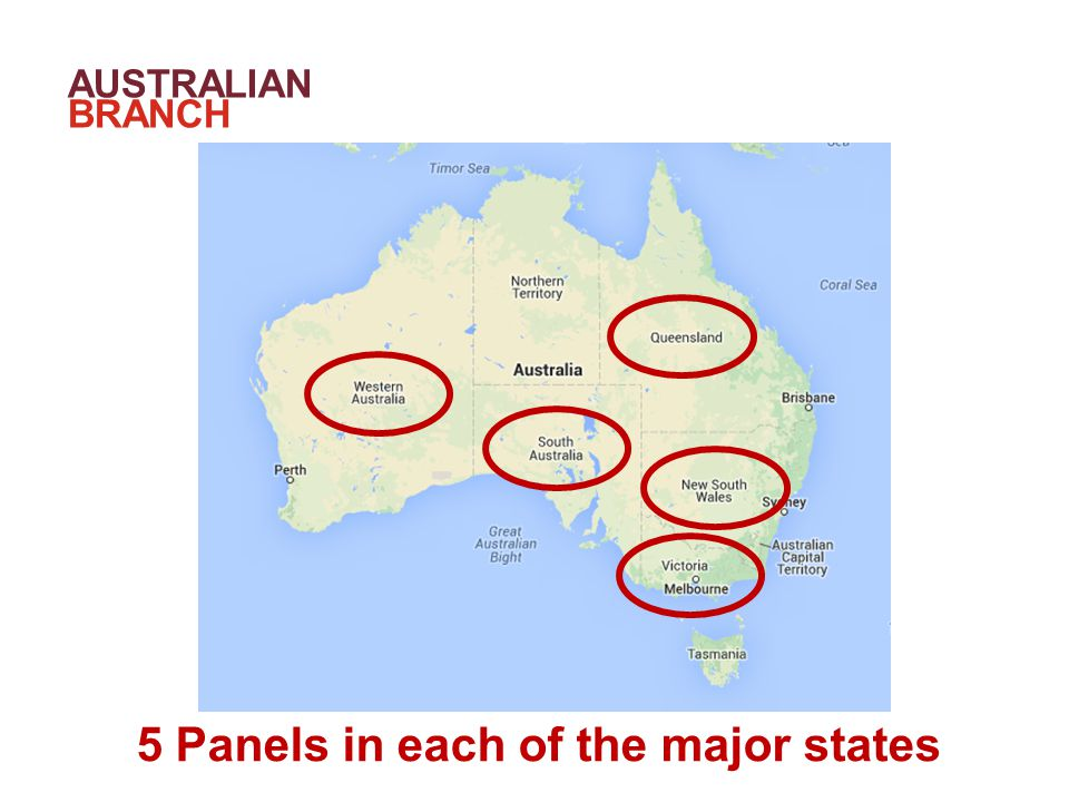 AUSTRALIAN BRANCH +70% 5 Panels in each of the major states
