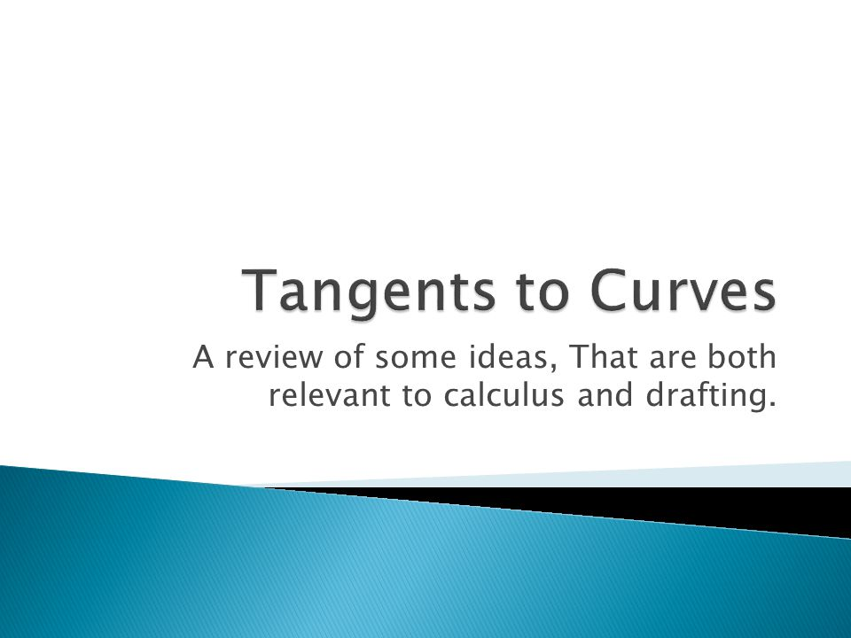 A review of some ideas, That are both relevant to calculus and drafting.