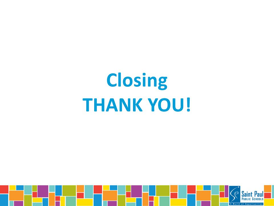 Closing THANK YOU!