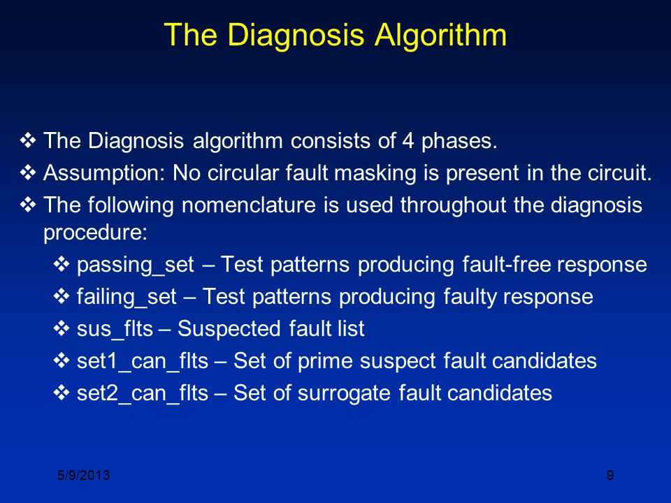 9 The Diagnosis Algorithm  The Diagnosis algorithm consists of 4 phases.