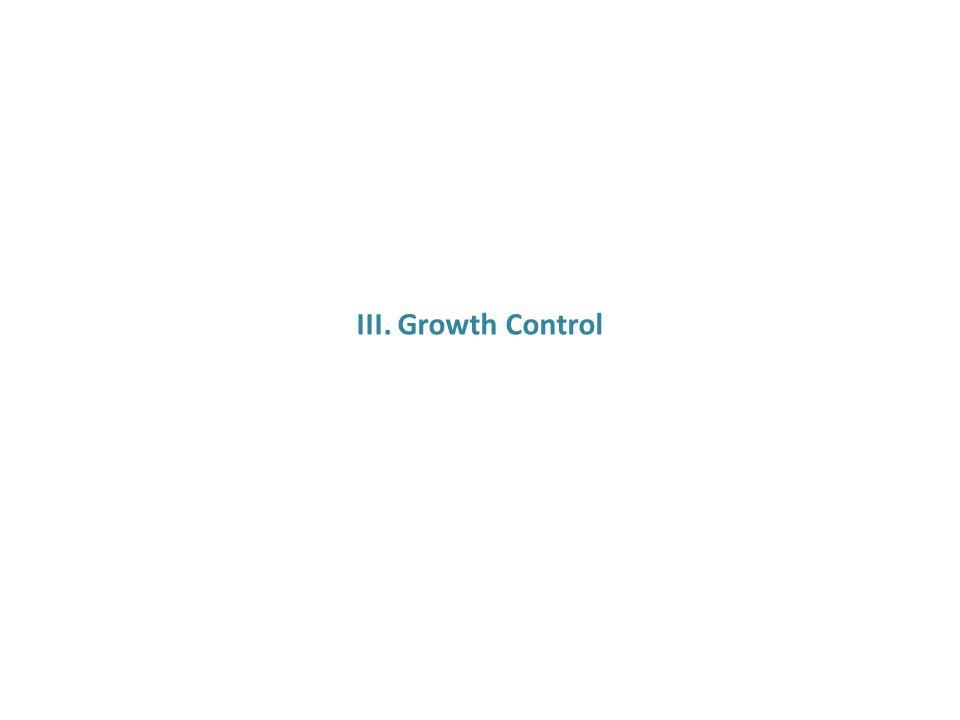 III. Growth Control