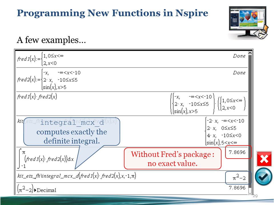 29 Programming New Functions in Nspire Without Fred's package : no exact value.