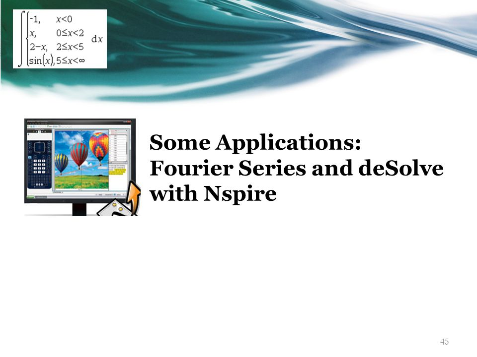 45 Some Applications: Fourier Series and deSolve with Nspire