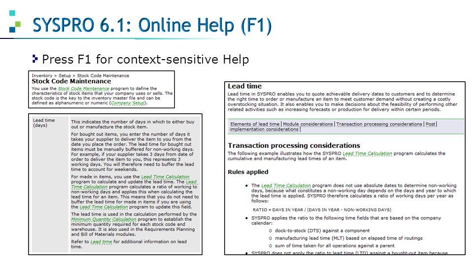 Press F1 for context-sensitive Help