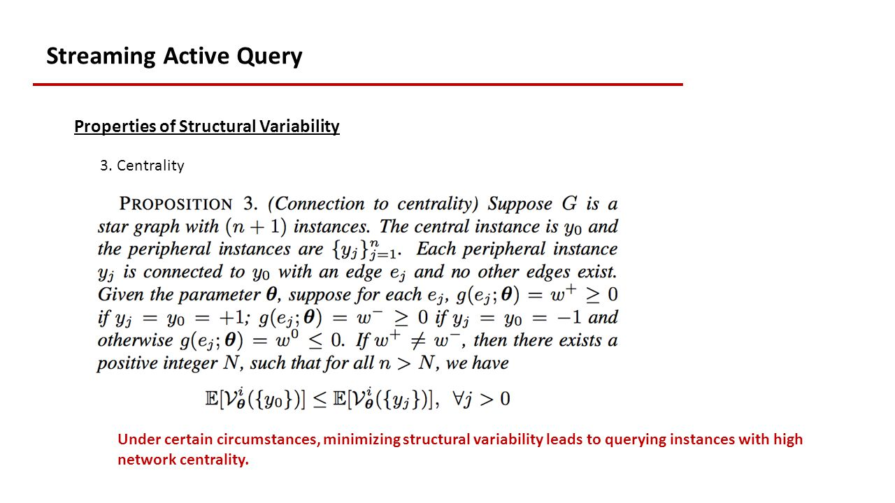 Streaming Active Query Properties of Structural Variability 3.