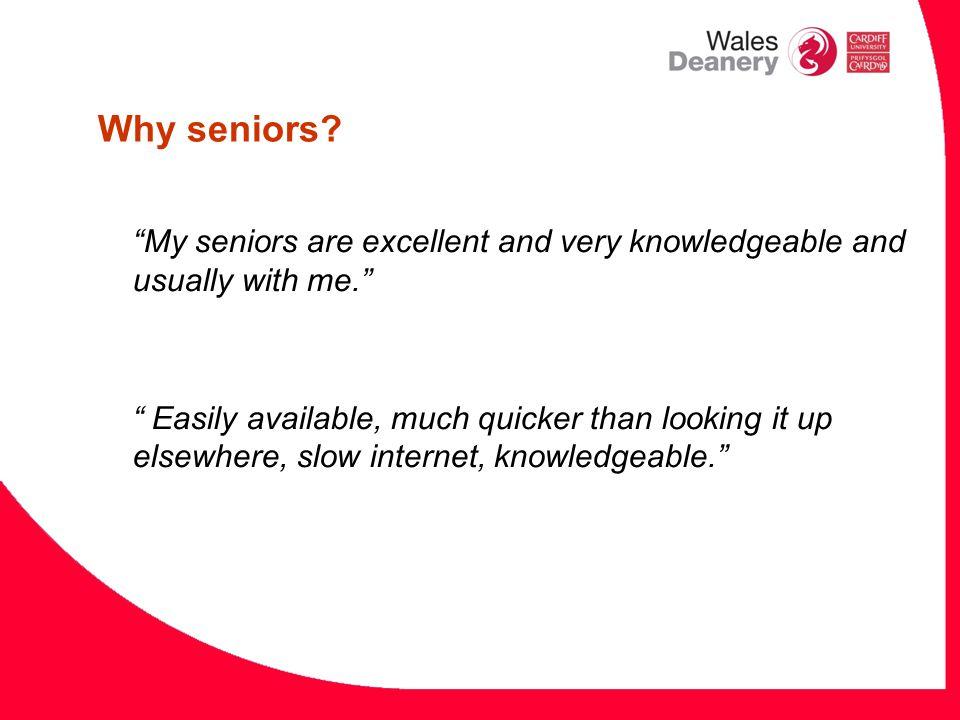 Why seniors.