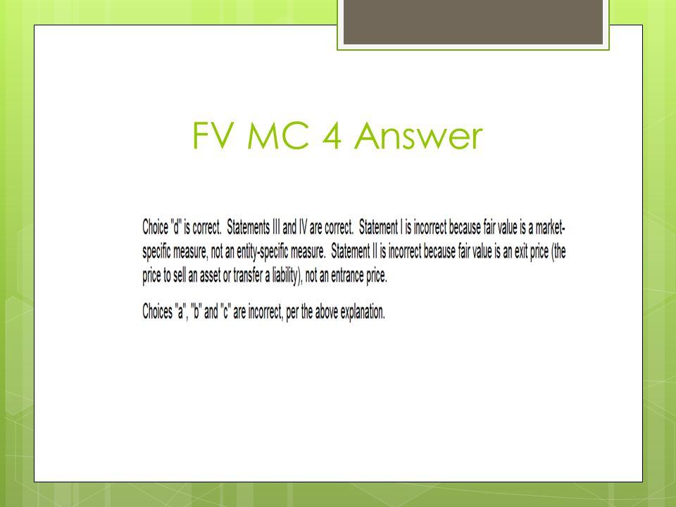 FV MC 4 Answer