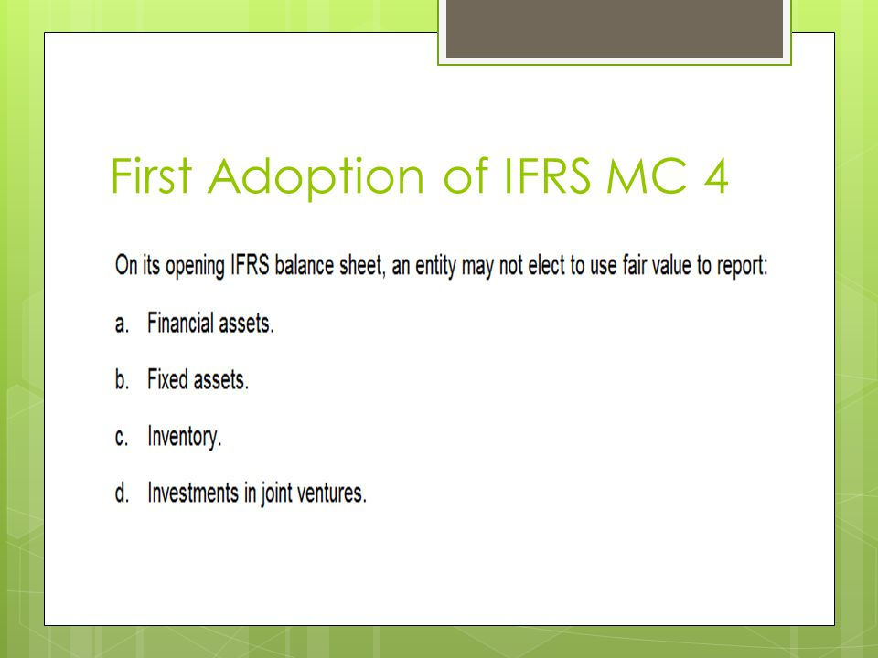 First Adoption of IFRS MC 4