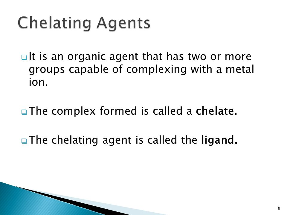  It is an organic agent that has two or more groups capable of complexing with a metal ion.
