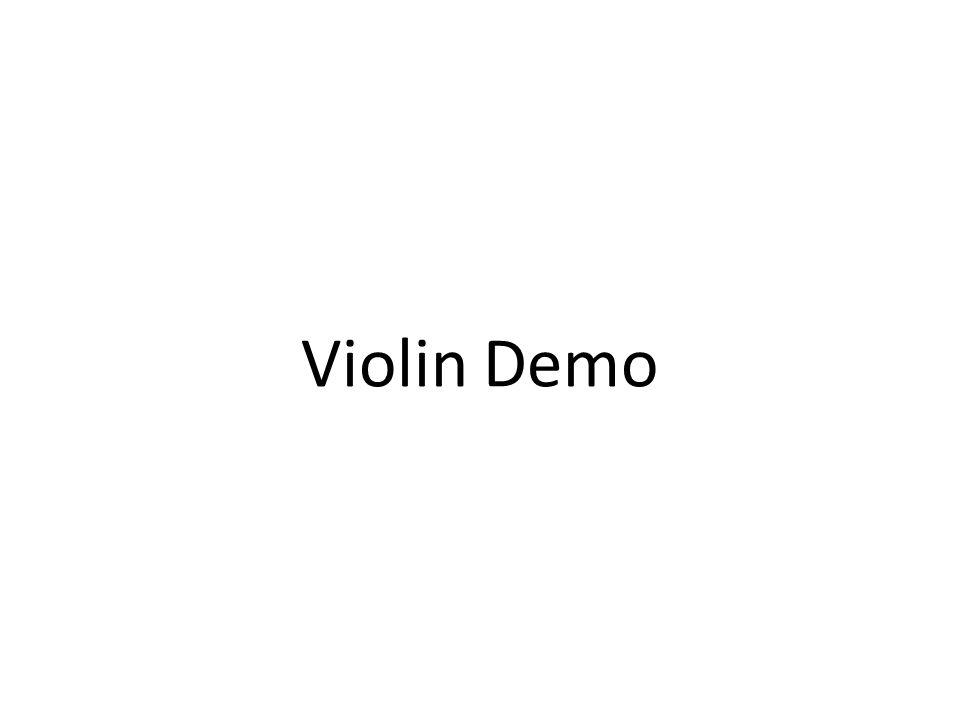Violin Demo
