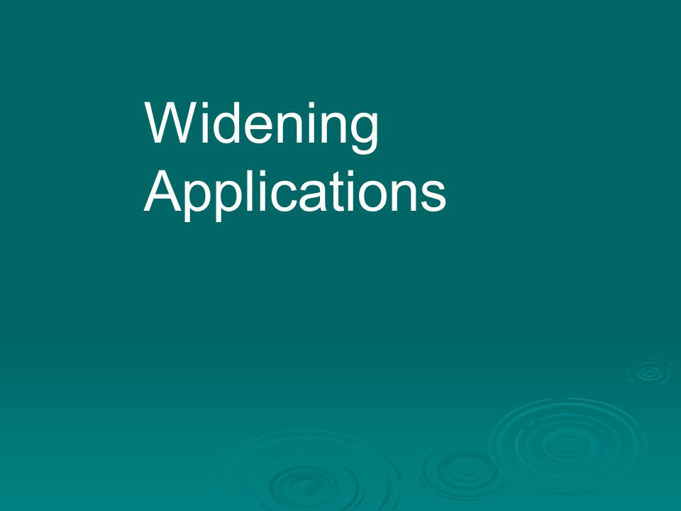 Widening Applications