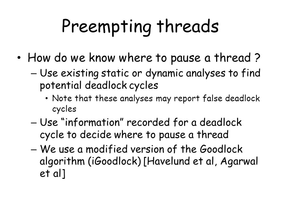 Preempting threads How do we know where to pause a thread .