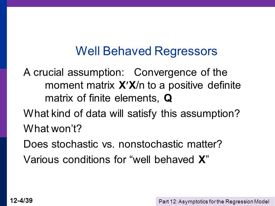 Part 12: Asymptotics for the Regression Model 12-5/39 Probability Limit
