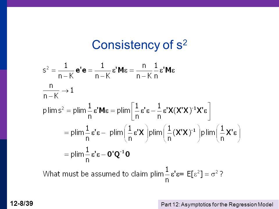 Part 12: Asymptotics for the Regression Model 12-9/39 Asymptotic Distribution