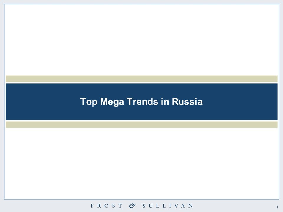 1 Top Mega Trends in Russia