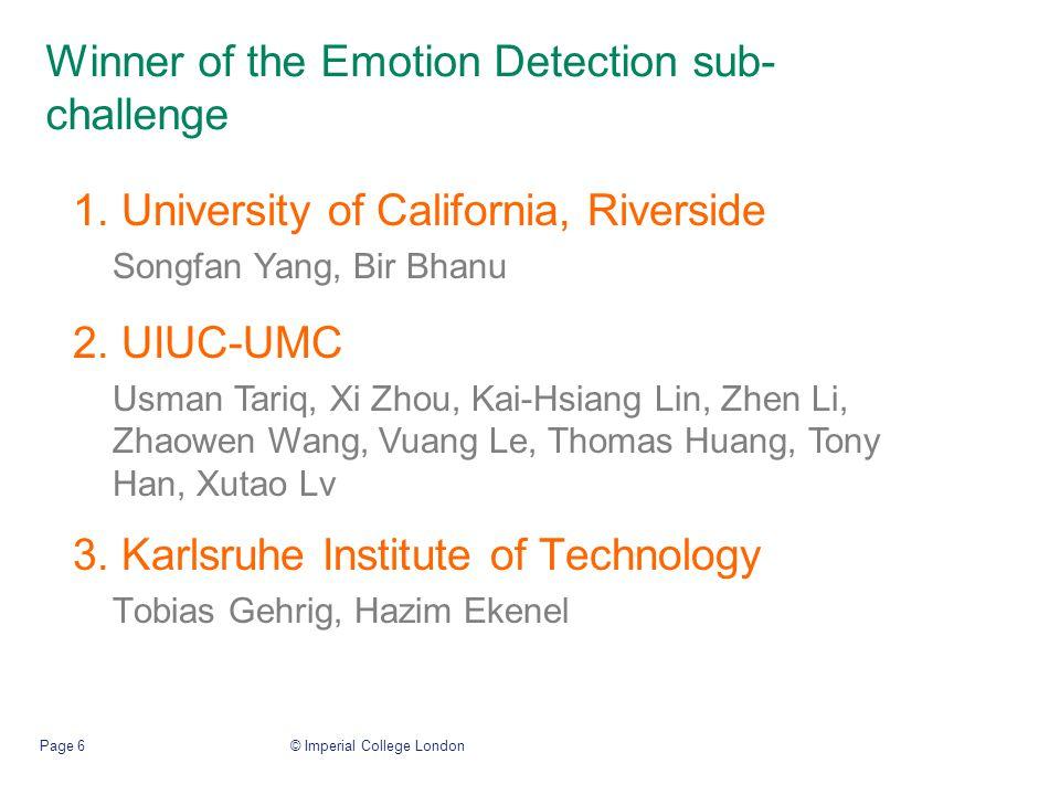 Winner of the Emotion Detection sub- challenge 3.