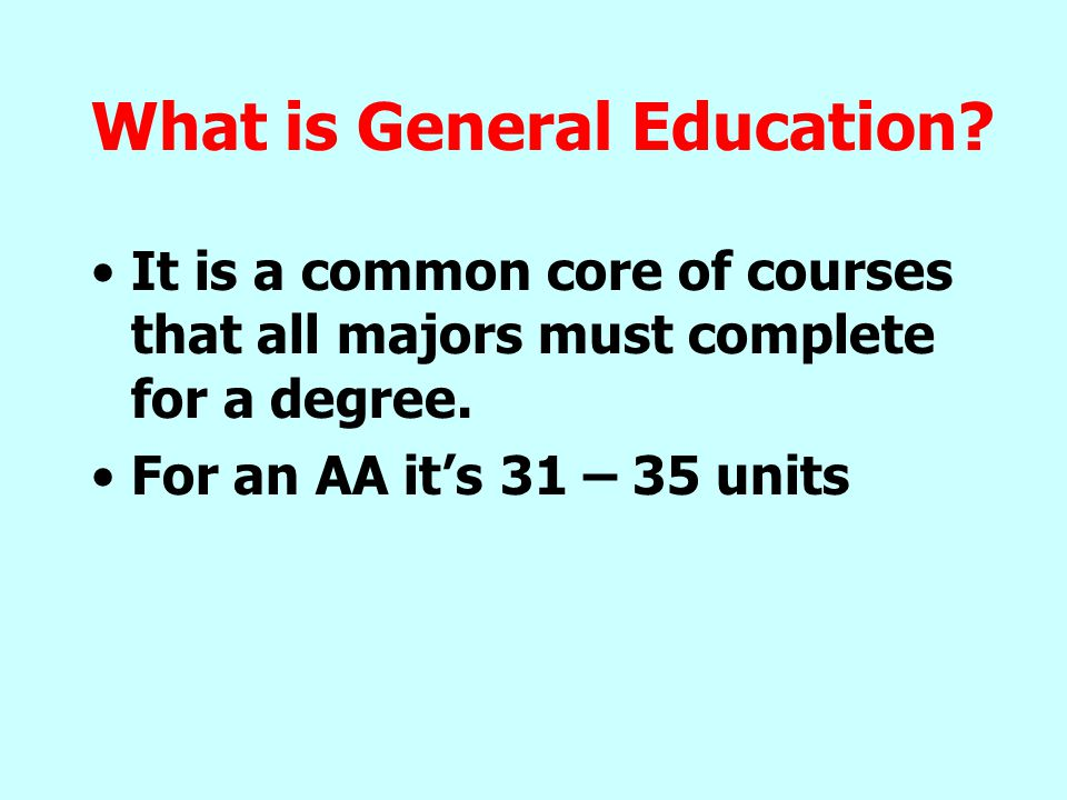 What is General Education.