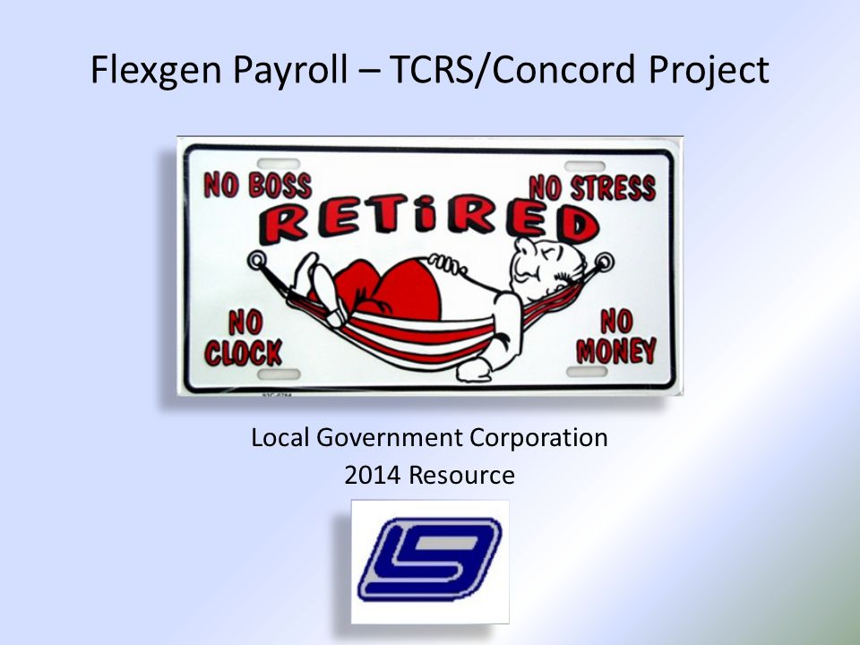 Service Credit Reported on one pay type but encompasses all the retirement gross pay that is subject to retirement TCRS Concord Project Reporting Process – Step 3 Department Report