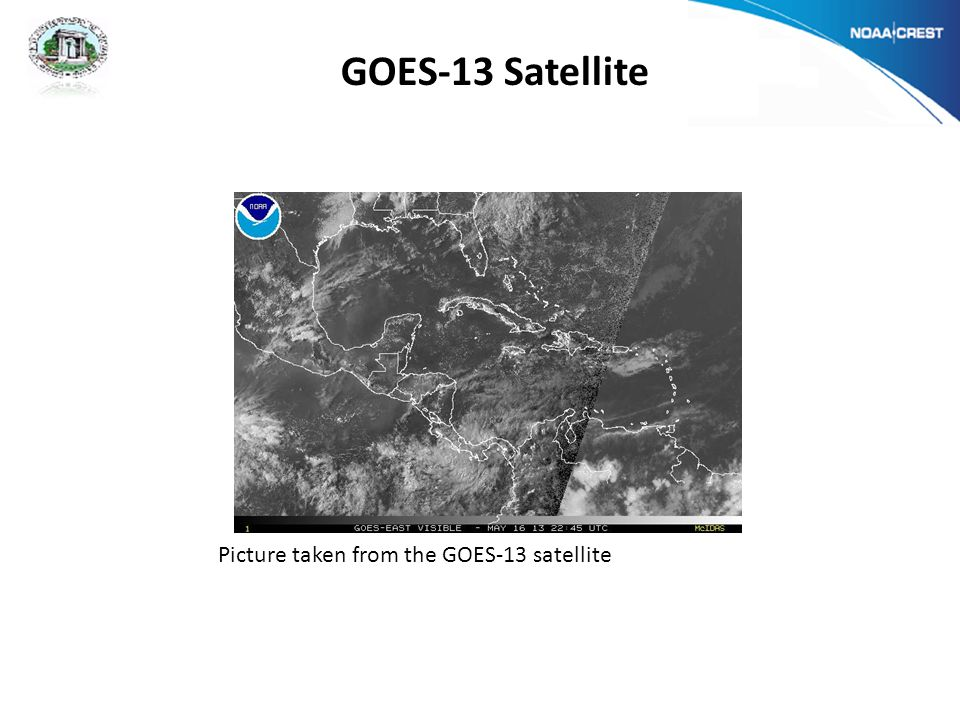 Picture taken from the GOES-13 satellite GOES-13 Satellite