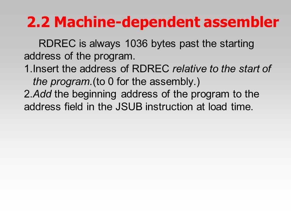 RDREC is always 1036 bytes past the starting address of the program. 1.Insert the address of RDREC relative to the start of the program.(to 0 for the