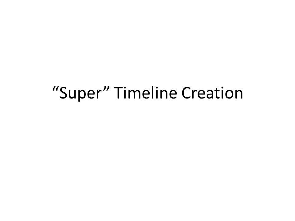 Super Timeline.