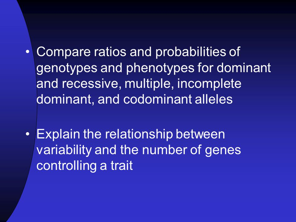 Multiple Alleles & Incomplete Dominance