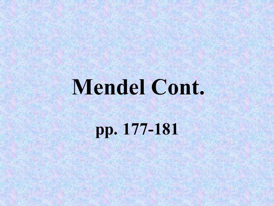 Mendel Cont. pp. 177-181