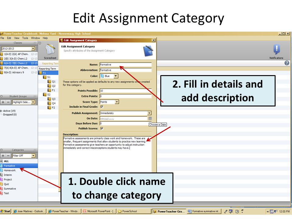 Edit Assignment Category 2. Fill in details and add description 1. Double click name to change category