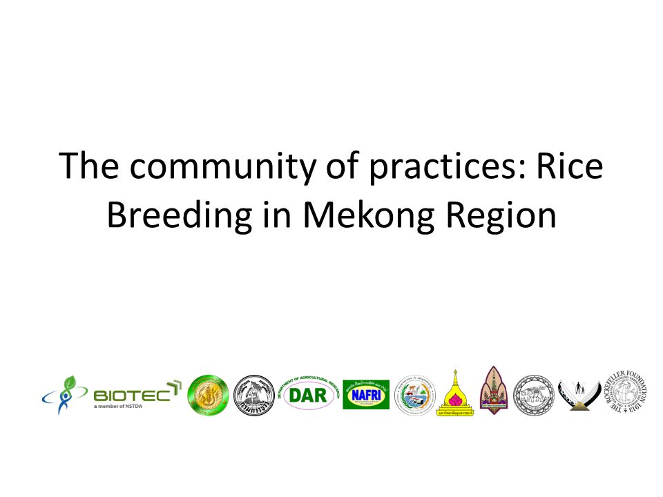 The community of practices: Rice Breeding in Mekong Region