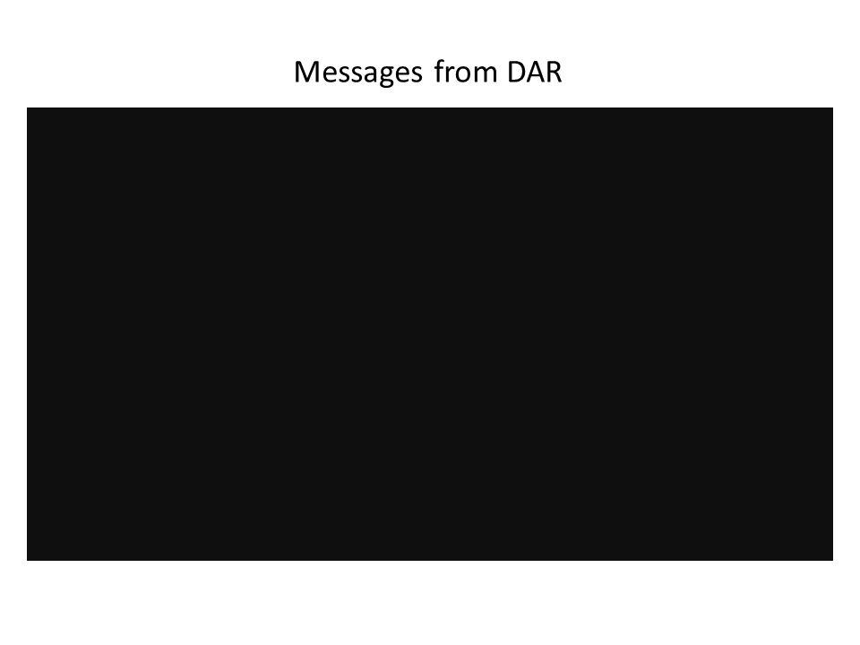 Messages from DAR