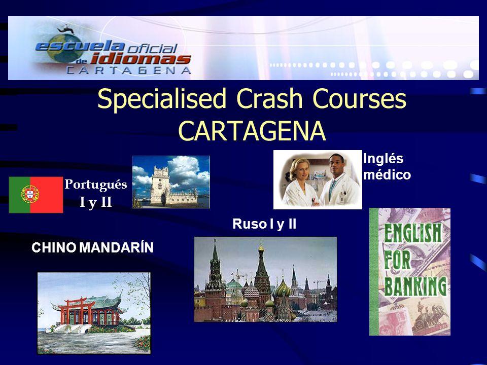 Specialised Crash Courses CARTAGENA Portugués I y II CHINO MANDARÍN Inglés médico Ruso I y II