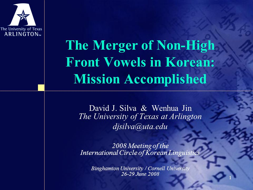1 The Merger of Non-High Front Vowels in Korean: Mission Accomplished David J.