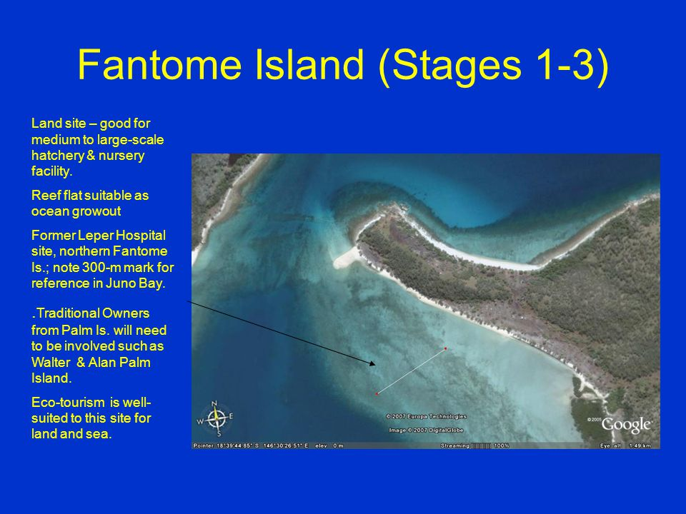 Fantome Island (Stages 1-3) Land site – good for medium to large-scale hatchery & nursery facility.