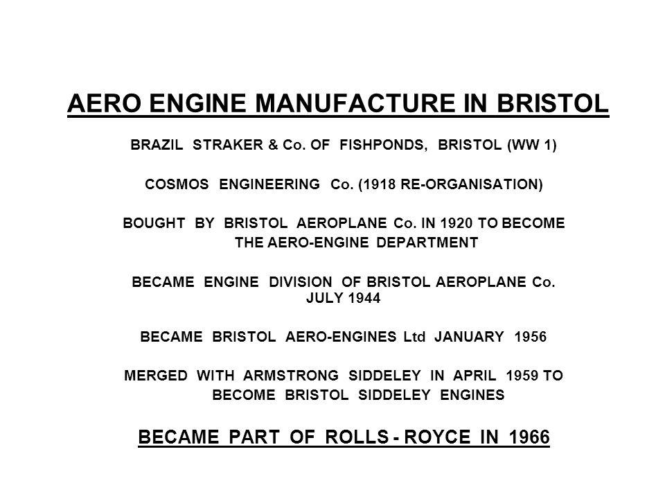 AERO ENGINE MANUFACTURE IN BRISTOL BRAZIL STRAKER & Co.