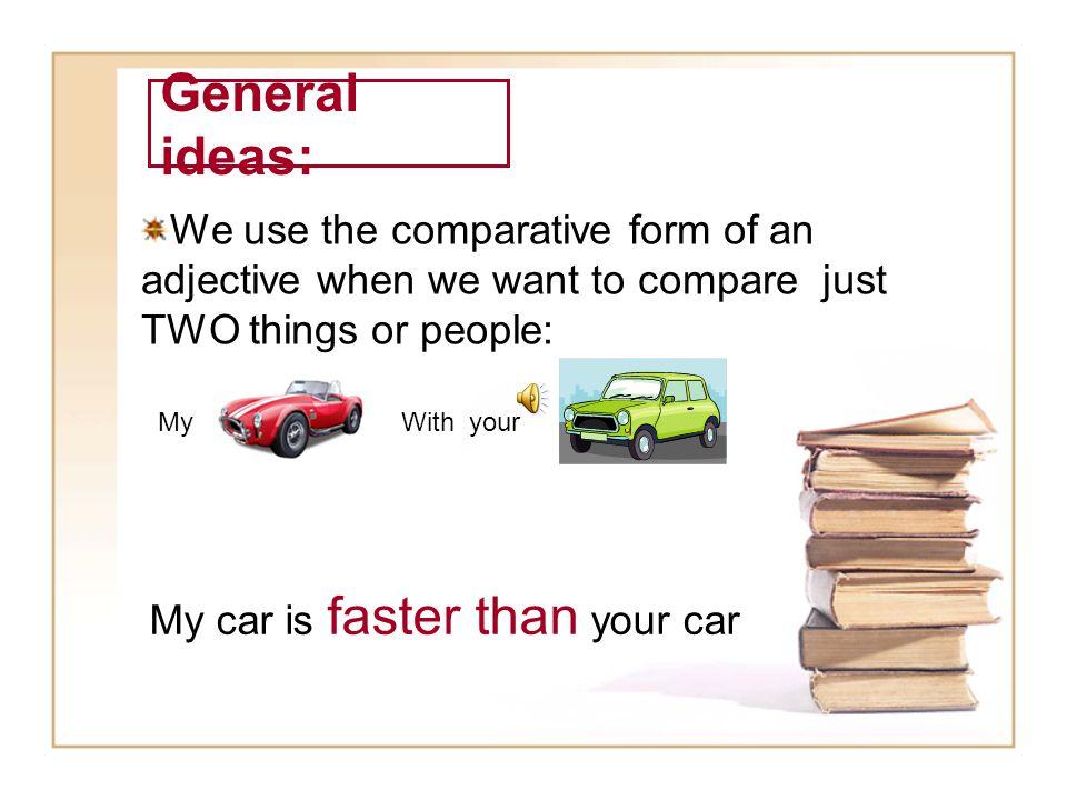 Comparative and superlative forms of adjectives © BENI SUAREZ PRADO (2010)
