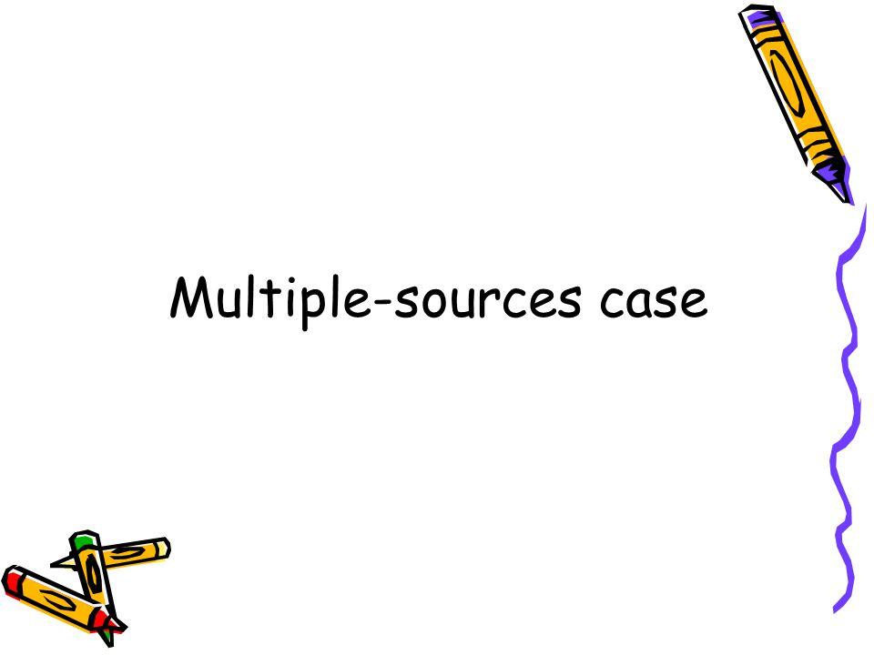 Multiple-sources case