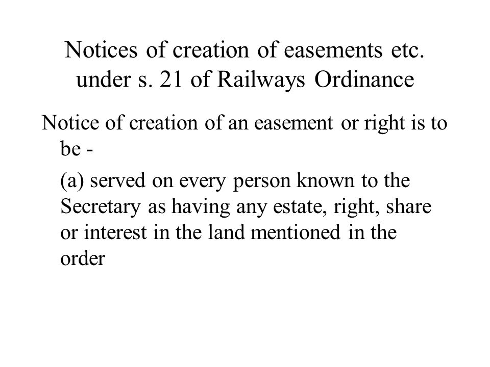 Notices of creation of easements etc.under s.