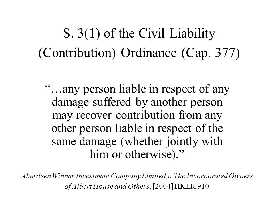 S.3(1) of the Civil Liability (Contribution) Ordinance (Cap.