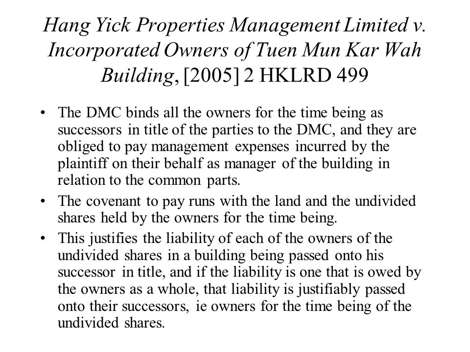 Hang Yick Properties Management Limited v.