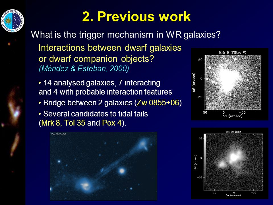 2. Previous work What is the trigger mechanism in WR galaxies.