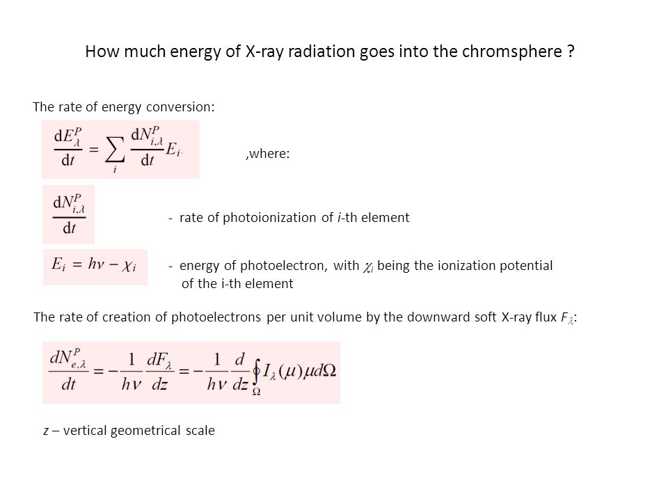 How much energy of X-ray radiation goes into the chromsphere .