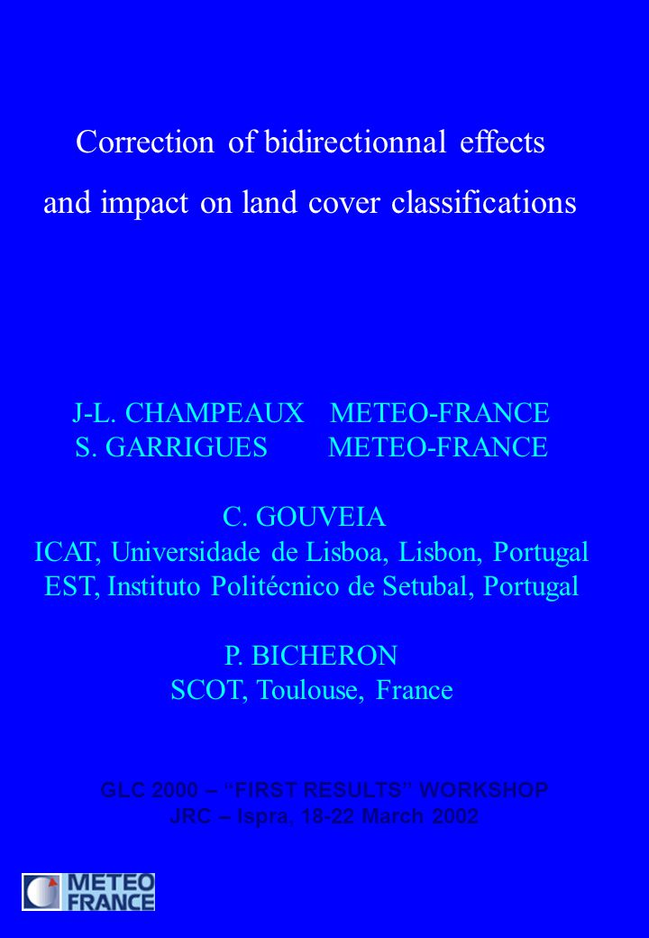 Correction of bidirectionnal effects and impact on land cover classifications J-L.