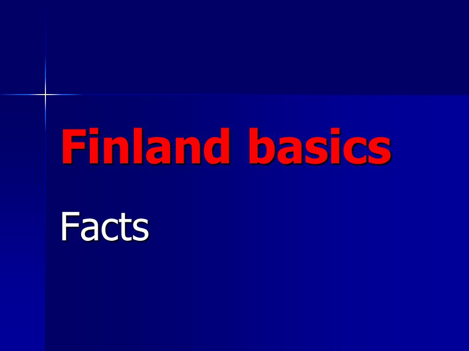 Official languages Our official languages are Finnish (suomi), Swedish (ruotsi), and Saame in Lapland