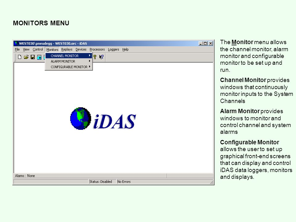 REPLAYS MENU Alarm Notepad is used to view the alarm logs created by iDAS.