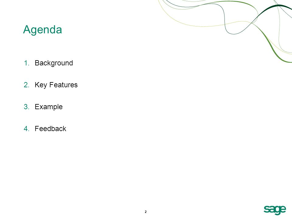 2 Agenda 1.Background 2.Key Features 3.Example 4.Feedback