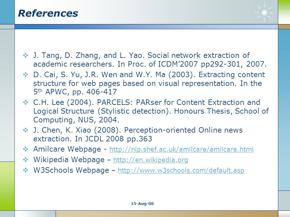 15-Aug-08 References  J. Tang, D. Zhang, and L.